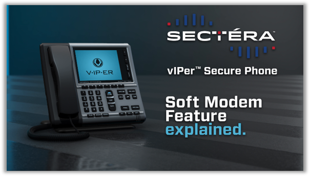 Sectera vIPer Soft Modem Feature